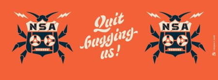 NSA: Quit Bugging Us !